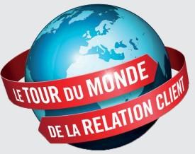 Le tour du monde de la Relation Client